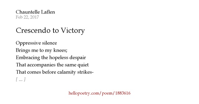 Crescendo To Victory By Chauntelle Laflen Hello Poetry