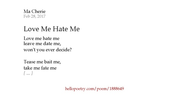Love Me Hate Me Poems: Love Me Hate Me By Ma Cherie