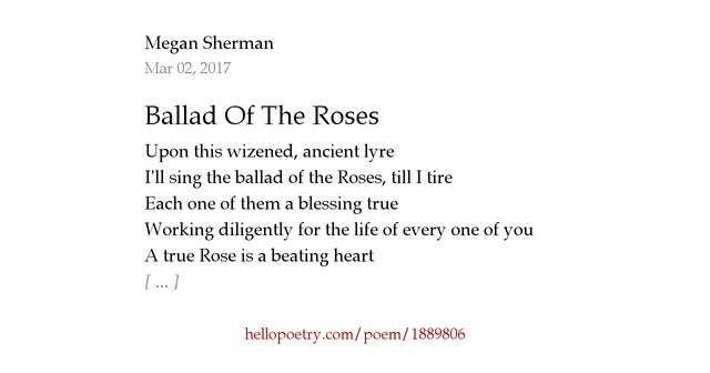 Ballad Of The Roses by Megan Sherman - Hello Poetry