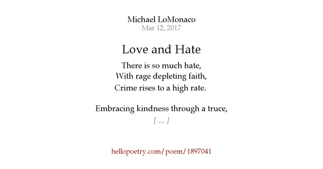 Love And Hate By Michael Lomonaco Hello Poetry