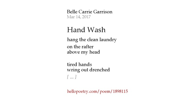 Hand Wash by Belle Carrie Garrison - Hello Poetry