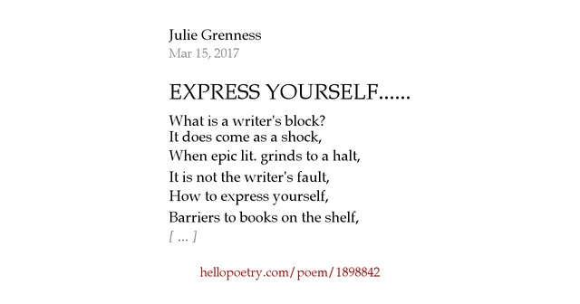 expressing myself through poems 1 i celebrate myself, and sing myself, and what i assume you shall assume, for every atom belonging to me as good belongs to you i loafe and invite my soul, i lean and loafe at my ease observing a spear of summer grass.
