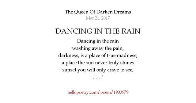 DANCING IN THE RAIN by The Queen Of Darken Dreams - Hello