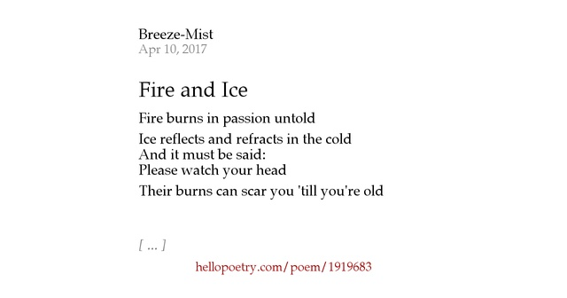 Fire and Ice by Breeze-Mist - Hello Poetry