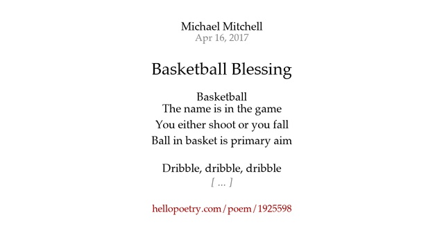 Basketball Blessing By Michael Mitchell Hello Poetry