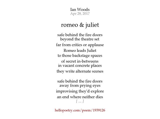 romeo & juliet by Ian Woods - Hello Poetry