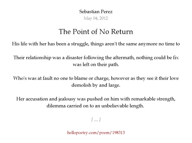 the point of no return essay Explanation of the point of no return, known as the turn around point when flying upslope terrain.