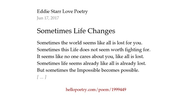Sometimes Life Changes By Eddie Starr Love Poetry Hello Poetry - Impossible poem