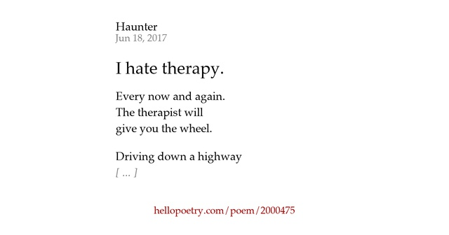 I Hate You Poems: I Hate Therapy. By Haunter