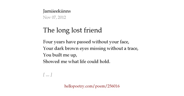 The long lost friend by Jamiieekiinns - Hello Poetry