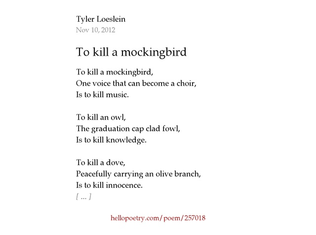 To kill a mockingbird by Tyler Loeslein - Hello Poetry