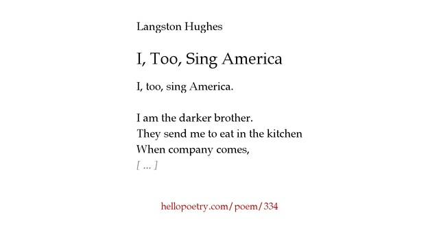 patriotism in a black man in i too sing america by langston hughes Mrs kwiatkowski's site too, sing america i, too too, am america - langston hughes, 1925 dreams deferred what happens to a dream deferred.
