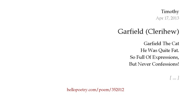 Garfield (Clerihew) by Timothy - Hello Poetry