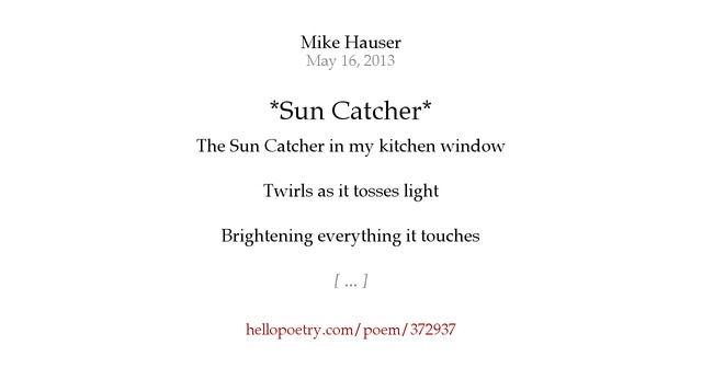 Sun Catcher By Mike Hauser Hello Poetry