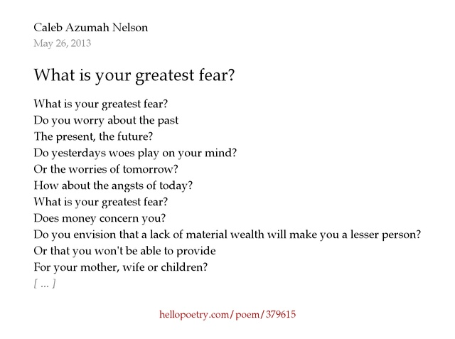 Hello Poetry  What Is Your Greatest Fear