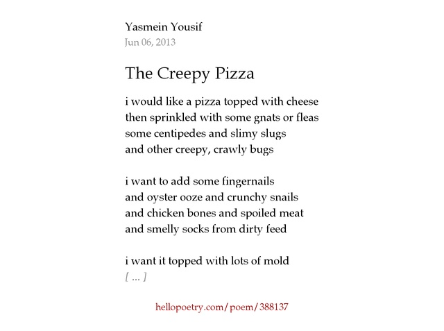 The Creepy Pizza by Yasmein Yousif - Hello Poetry