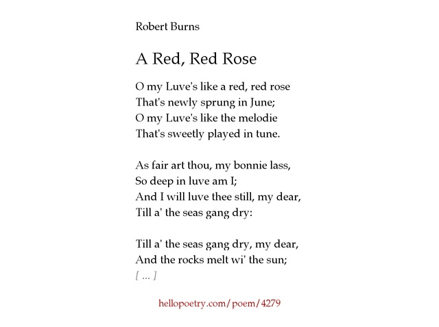 comparison between poem red red rose S3 poetry valentine and red red rose love poetry aim: to compare how love is represented in a red red rose by robert burns and valentine by carol ann duffy.