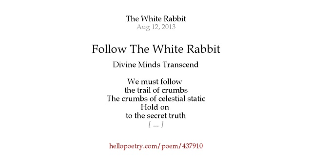 Knitting Rhyme In Through The Bunny Hole : Follow the white rabbit by jonathan david hello poetry