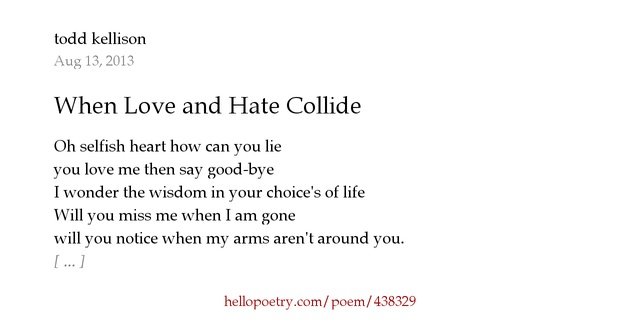 When Love and Hate Collide by todd kellison - Hello Poetry