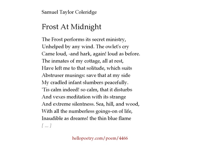 an analysis of samuel taylor coleridges poem frost at midnight The ancestral home of poet samuel taylor coleridge's family which was also 1796 when samuel's spent his childhood in his poem frost at midnight.