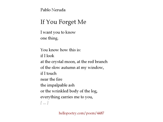 if you forget me by pablo neruda