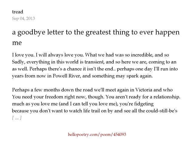 a goodbye letter to the greatest thing to ever happen to me by tread