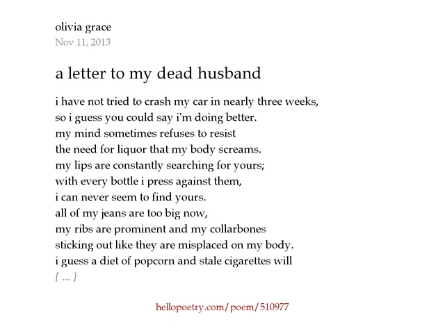 a letter to my dead husband by olivia grace Hello Poetry