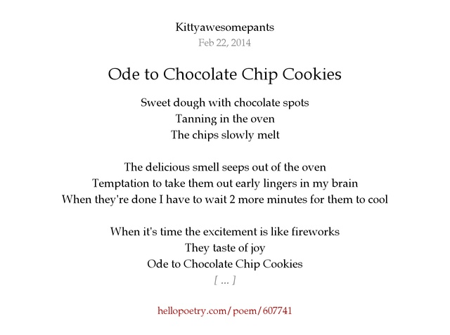 Ode to Chocolate Chip Cookies by Kittyawesomepants - Hello Poetry