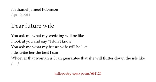 Dear future wife by Nathaniel Jameel Robinson - Hello Poetry