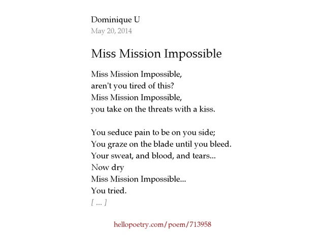 Miss Mission Impossible By Dominique U Hello Poetry - Impossible poem
