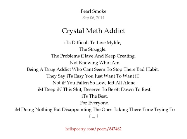 Crystal Meth Addict by Pearl Smoke - Hello Poetry