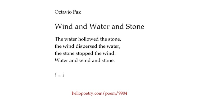 Wind and Water and Stone by Octavio Paz - Hello Poetry