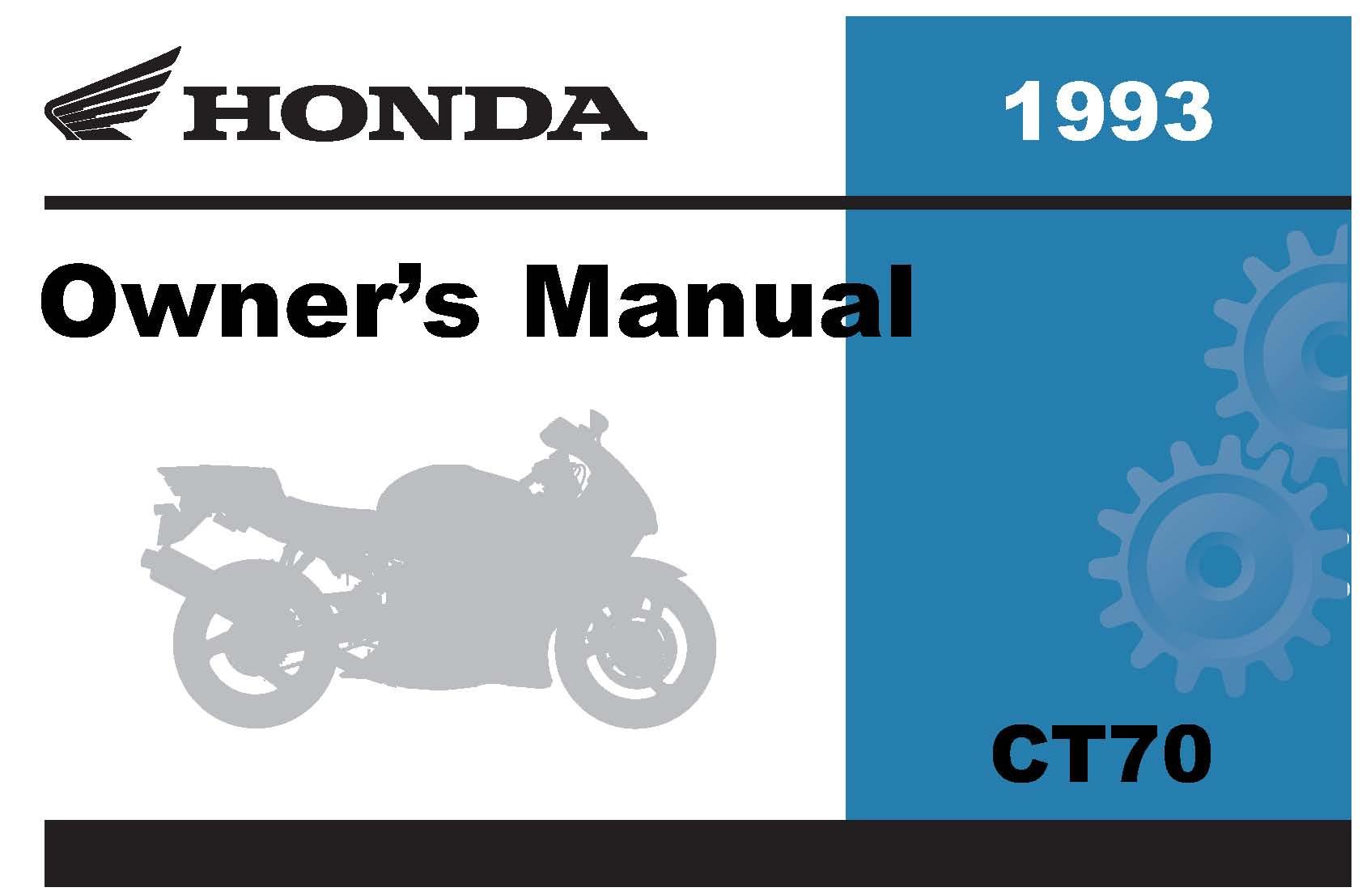Honda 1993 CT70 Owner Manual 93