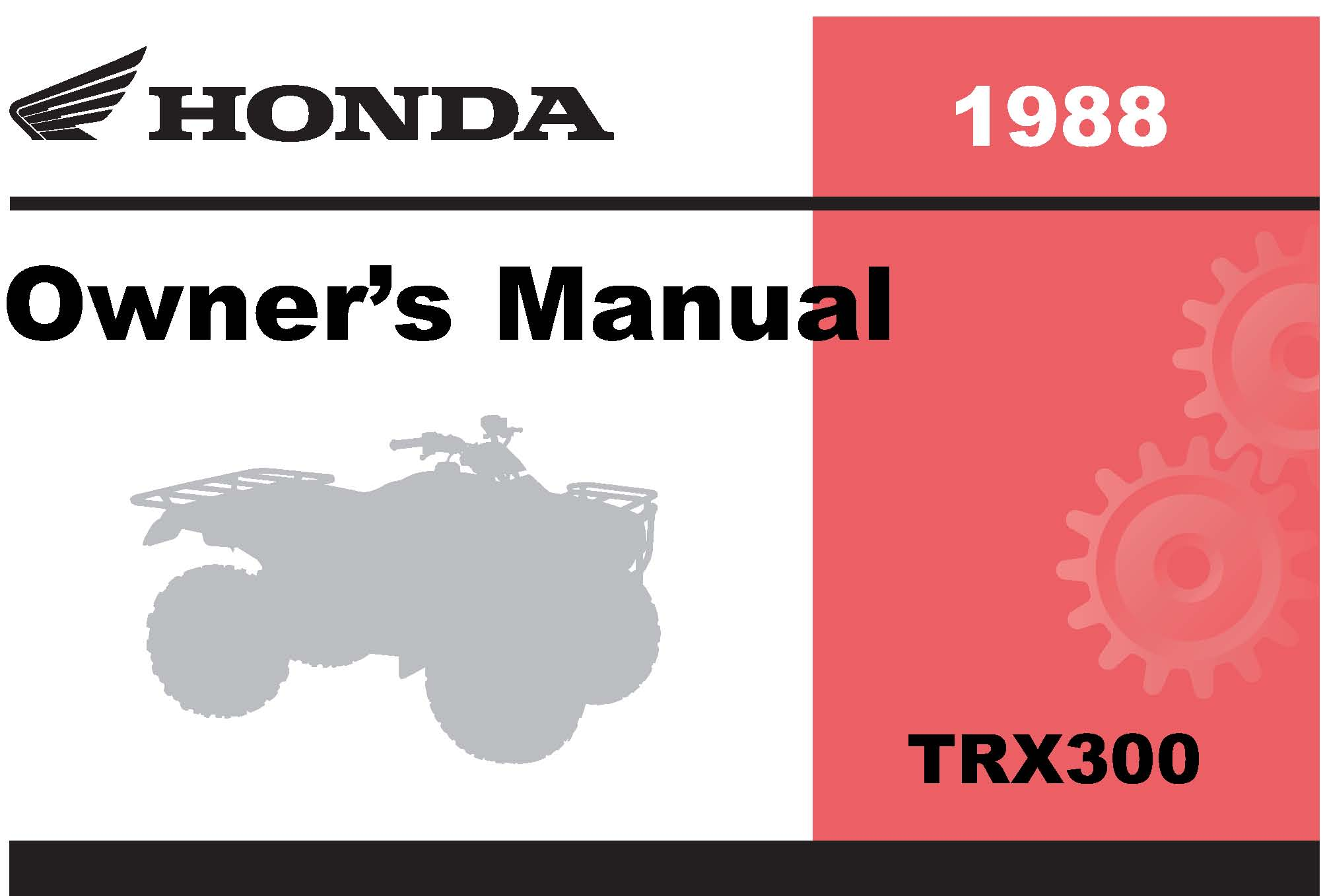Honda 1988 TRX300 Fourtrax 300 Owner Manual 88