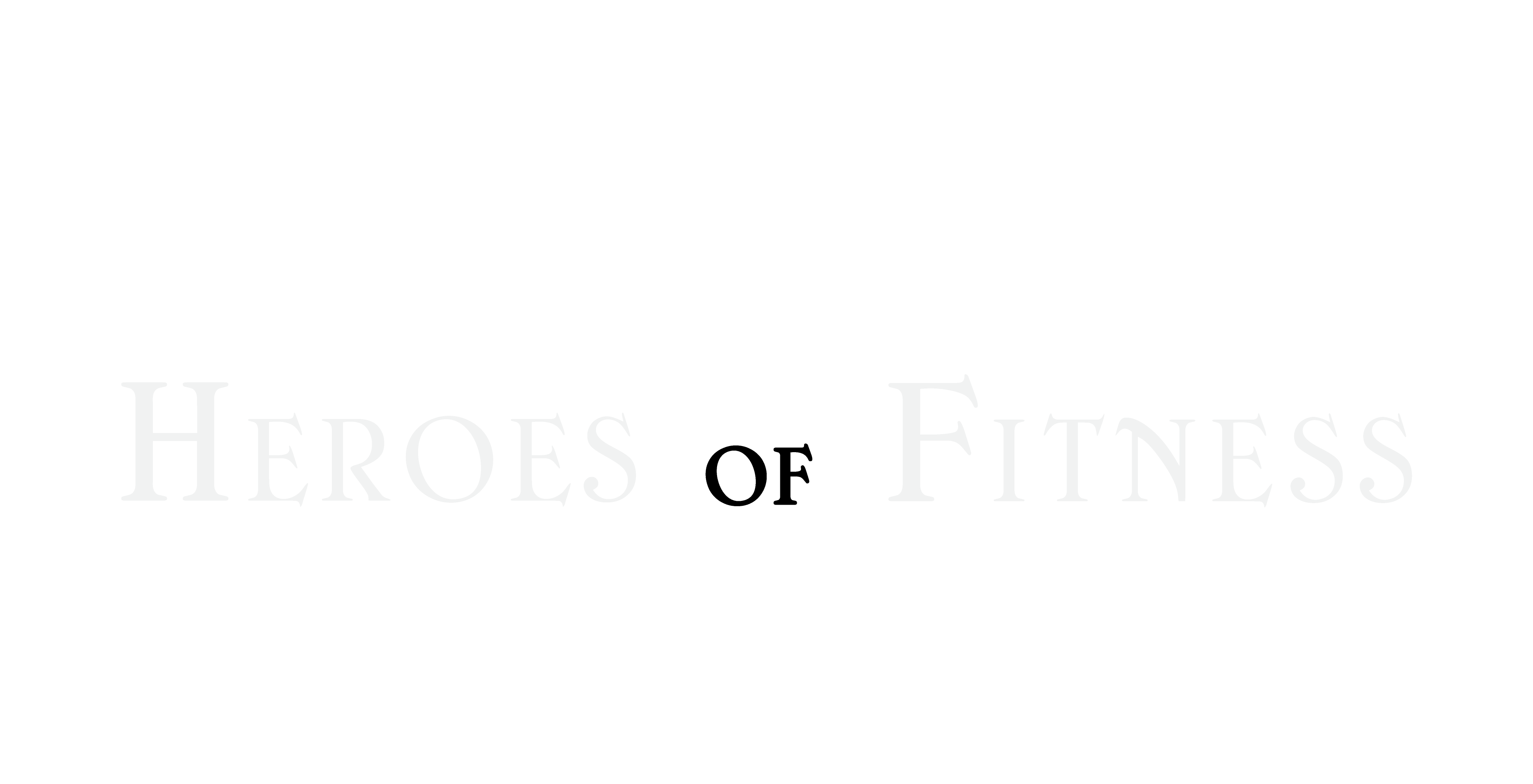 Heroes Of Fitness
