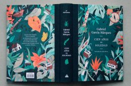 Celebrating the 50th Anniversary of One Hundred Years of Solitude by Gabriel García Márquez with a New Book and Special Illustrations