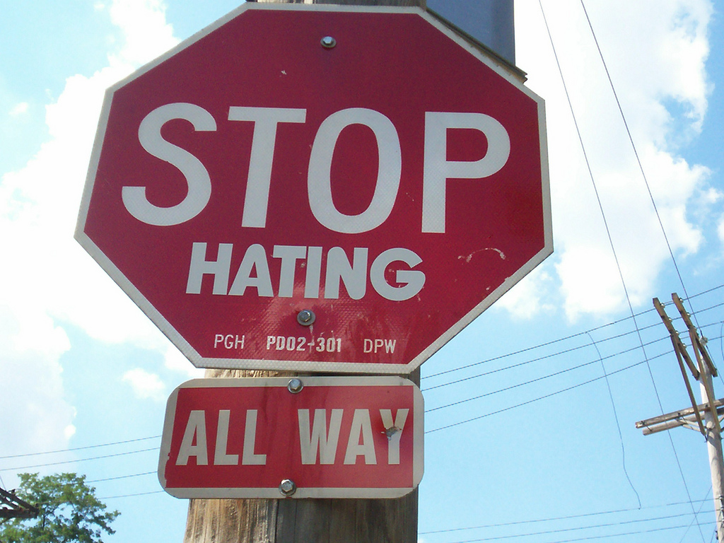 Picture of sign saying Stop Hating