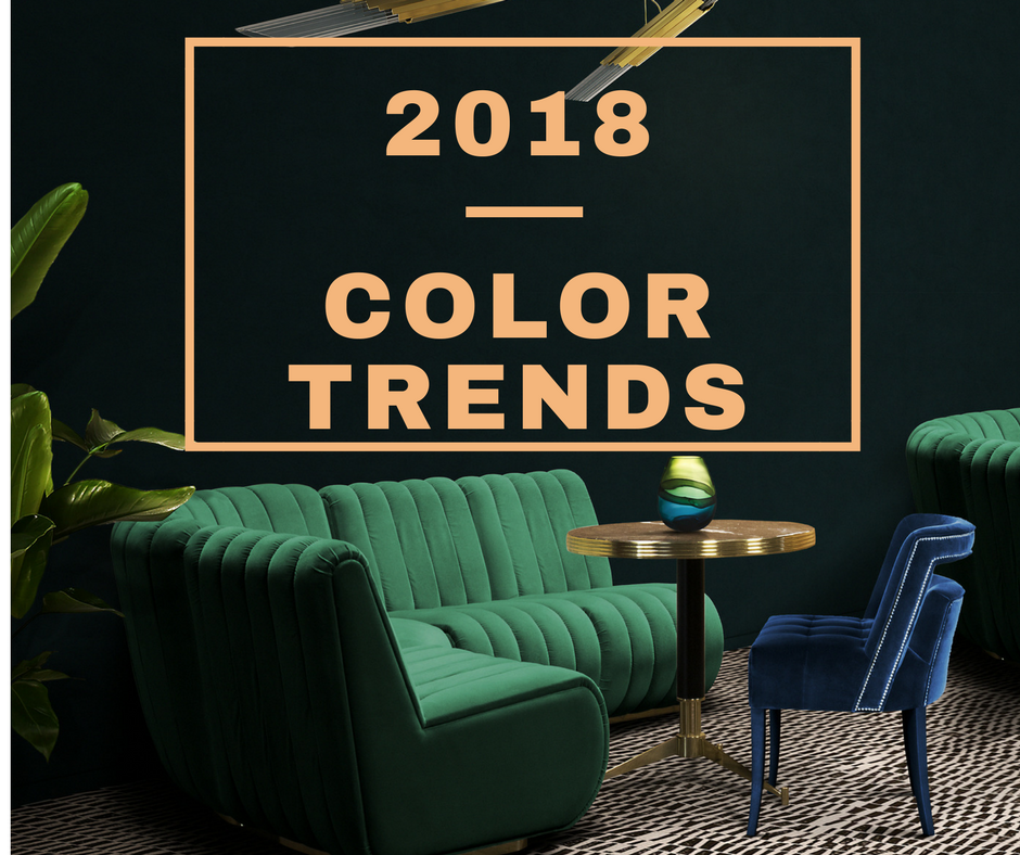 2018 Trends For The Home Teresa Duffin