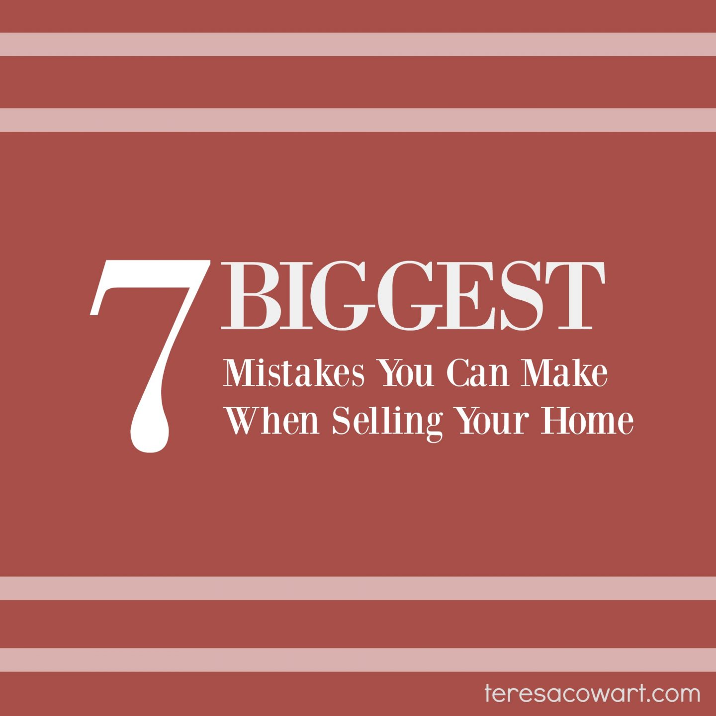 Biggest Mistakes Home Sellers Can Make