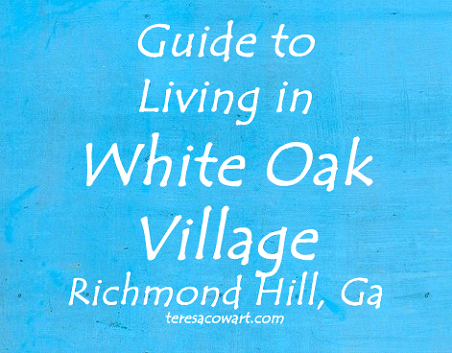 Guide to Living in White Oak Village Richmond Hill Ga