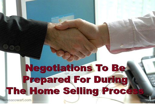 Negotiations to be Prepared for During the Home Selling Process