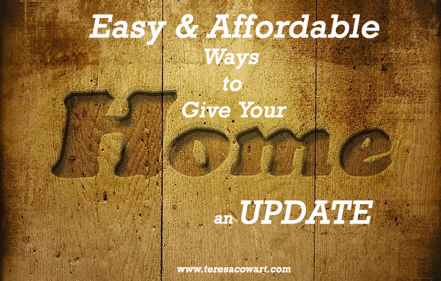 Easy and Affordable Ways to Update Your Home