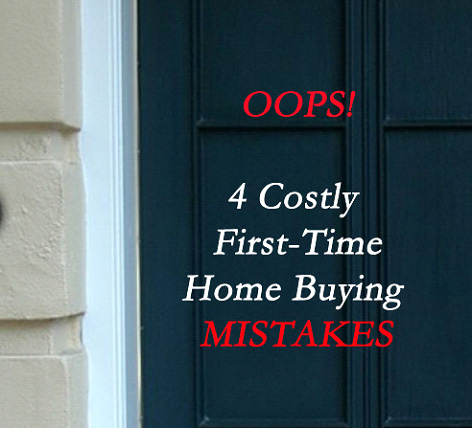 First-Time-Home-Buying-Mistakes