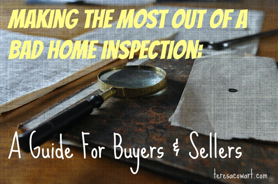 How to Handle a Bad Home Inspection - For Buyers and Sellers