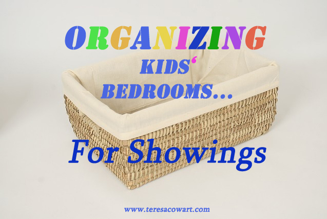 Organizing Kids Rooms For Showings