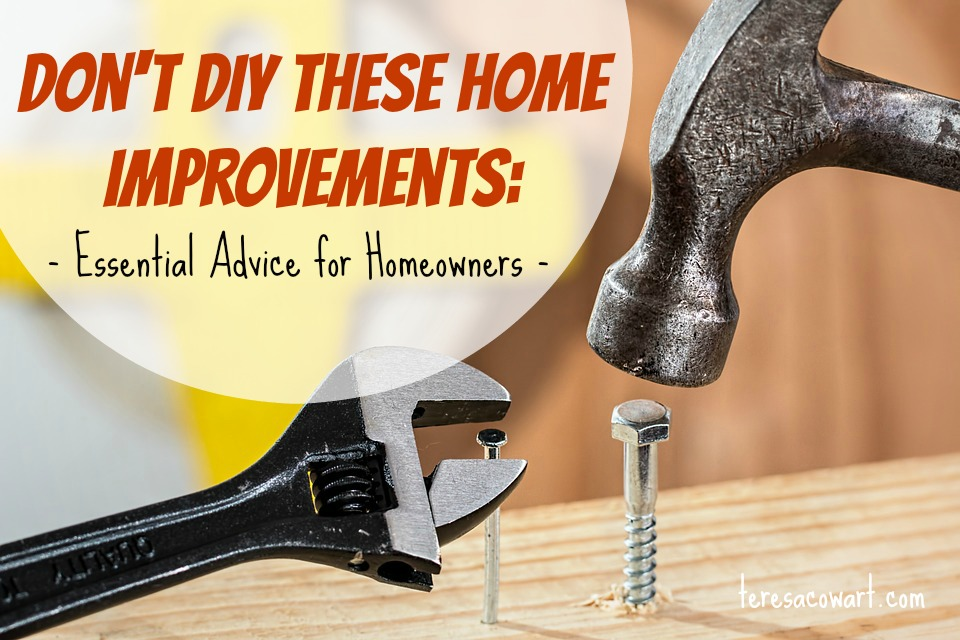 DIY projects in some cases are more affordable, but some projects should be left to the professionals.