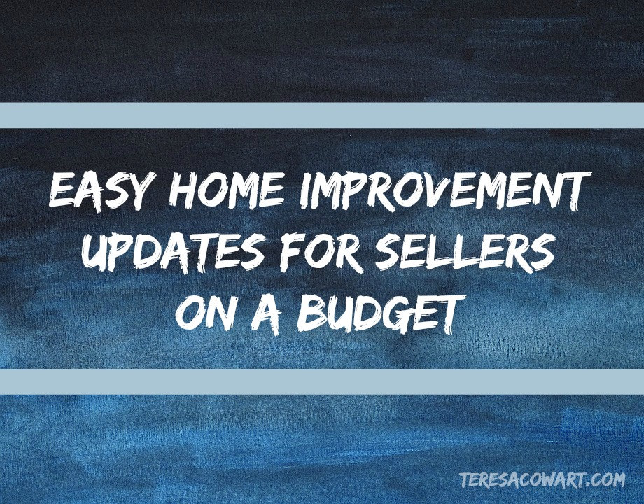 Easy home improvement updates for sellers on a budget for Cheap and easy home improvements