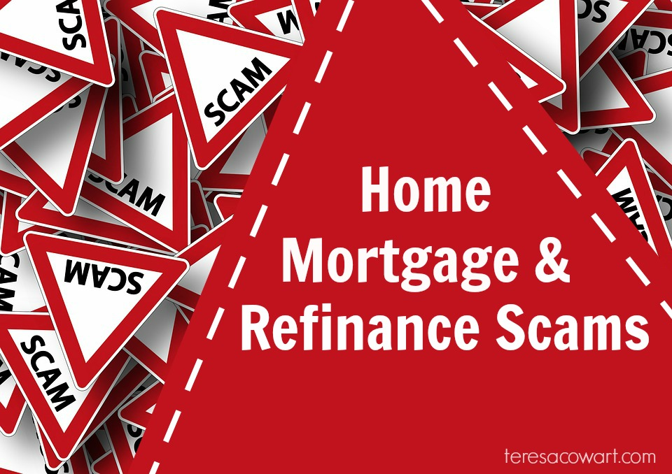 Home Mortgage and Refinance Scams