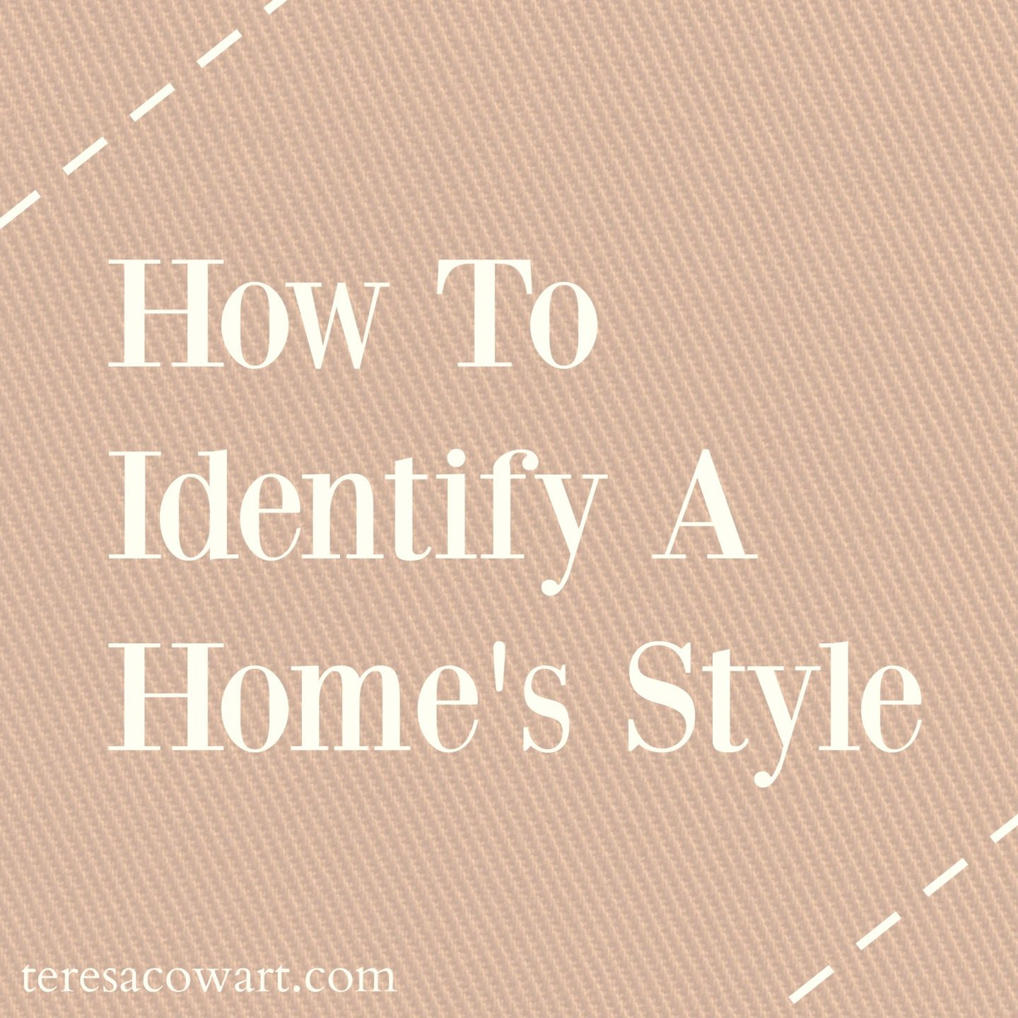 How to Identify Home Style