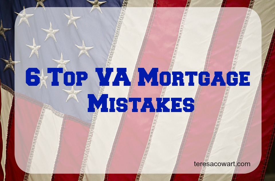 Avoid Making These VA Mortgage Mistakes